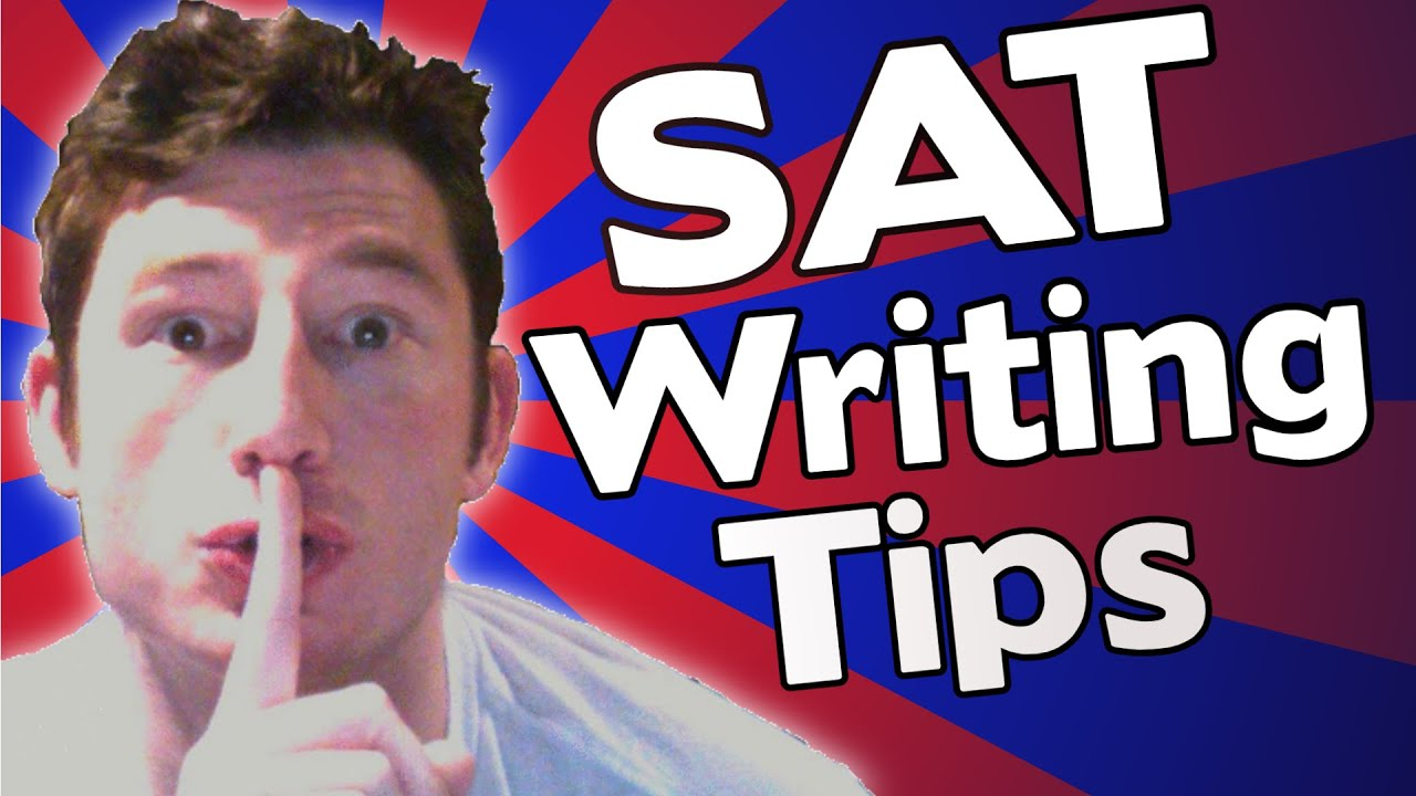 sat writing tips tricks and strategies
