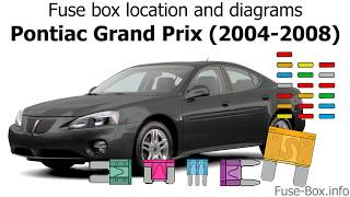 fuse box location and diagrams: pontiac grand prix (2004-2008) - youtube  youtube