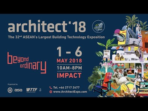 Thailand Today 2018 เทป 140 Architect Expo 2018 By  Mr. Supaman Munka