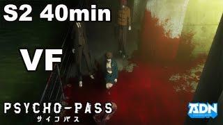 PSYCHO-PASS S2 VF - 40min - Compilation #02