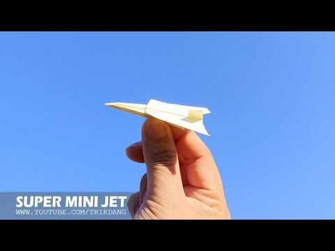 How To Make An Easy Paper Airplane - Amazing Paper Plane   Super Mini Jet