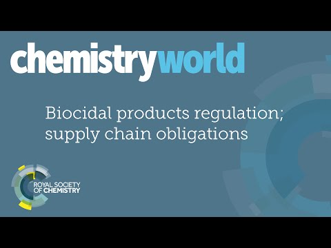 Chemistry World Webinars - Biocidal Products Regulation; supply chain obligations