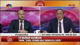 19/06/2018 SEÇİM 2018 - SEYİT TORUN / CHP GEN.BŞK.YRD. - ORDU MV. ADAYI