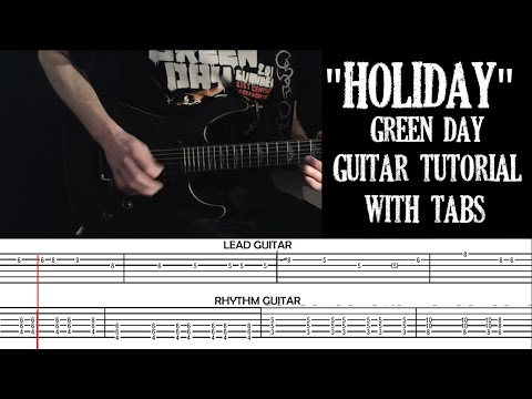 Holiday - Green Day - Guitar Cover and Tutorial With Tabs