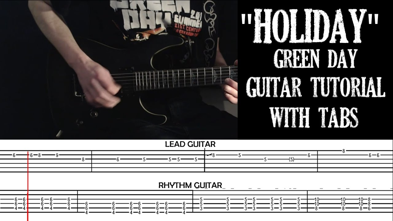 Holiday - Green Day - Guitar Cover and Tutorial With Tabs - YouTube