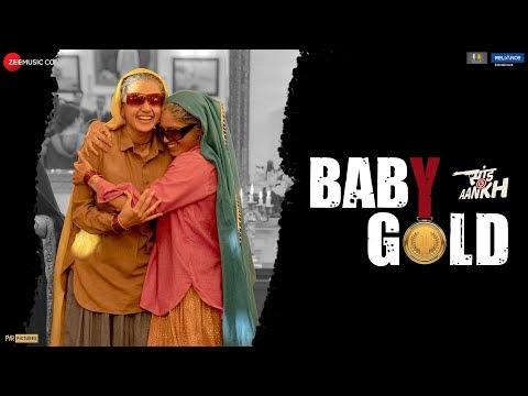 Baby Gold | Saand Ki Aankh | Bhumi P & Taapsee P | Vishal M ft. Sona M & Jyotika T | Raj S |Tushar H