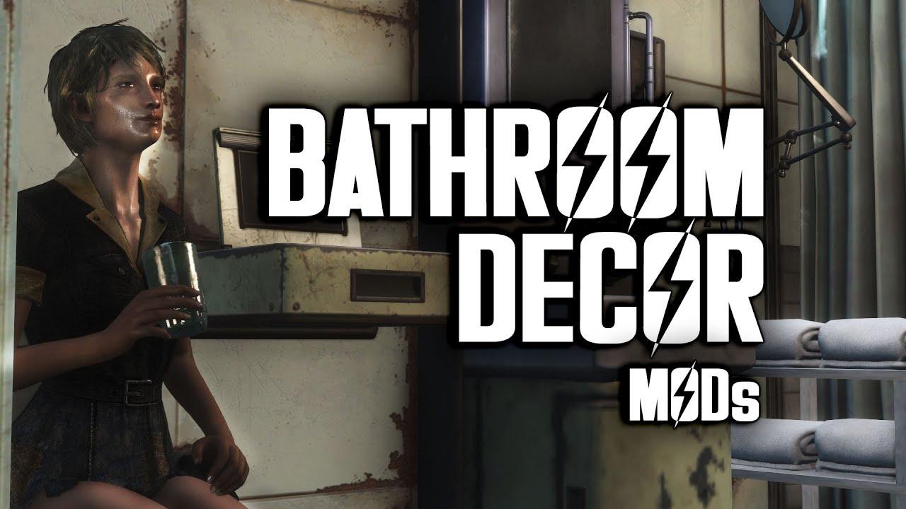 Bathroom Decoration Mods Fallout 4