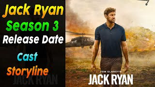 Jack Ryan Season 3: Amazon Prime Release Date, Cast, Storyline And More [Explained In English]
