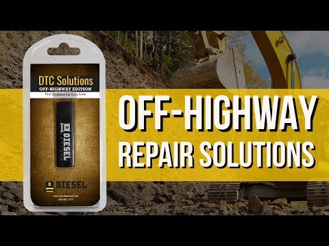 DTC Solutions Off-Highway Edition - Repair Solutions For Codes!