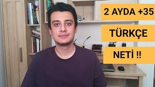 2 AYDA TYT TÜRKÇEDE +35 NET YAPMAK  TYT Türkçe Nasıl Çalışılır? TYT Türkçe Net Arttırma