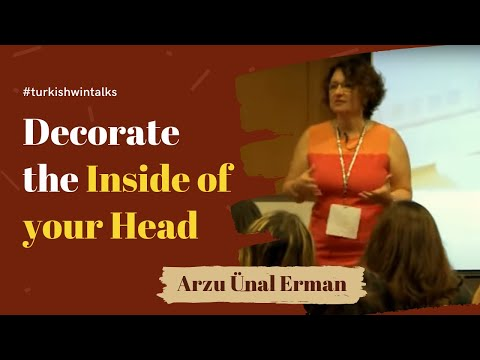 Arzu Ünal Erman | Decorate the Inside of your Head
