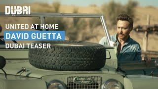 David Guetta | United at Home (Dubai teaser) - 06/02 | Visit Dubai