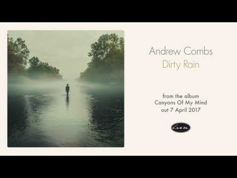 Andrew Combs - Dirty Rain