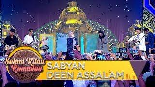 Opening Sabyan [DEEN ASSALAM] - Salam Kilau Ramadhan (2/6)