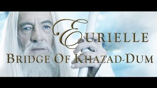 Lord Of The Rings Part 4 Bridge Of Khazad Dum By Eurielle Inspired By J R R Tolkien