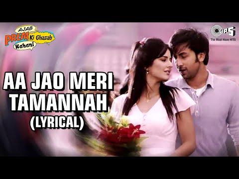 Aa Jao Meri Tamanna  Bollywood Sing Along  Ajab Prem Ki Ghazab Kahani  Ranbir & Katrina