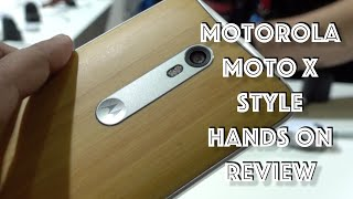 Motorola Moto X Style India Hands on Review, Camera and Features