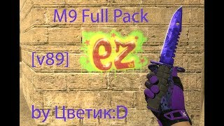 M9 Bayonet Full Pack for CSS v89 by Цветик:D