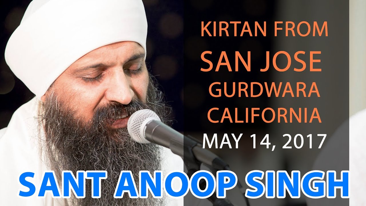Sant Anoop Singh - Sikh Gurdwara San Jose, May 14 2017