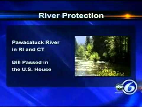 Langevin Bill to Protect RI Rivers Passes House- ABC6 at 5 pm- 7-24-12