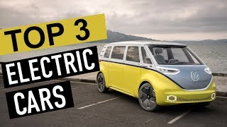 BEST 3: Electric Cars 2018