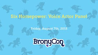 Six Horsepower: Voice Actor Panel