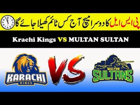 Psl 4 2nd Match Karachi Kings Vs Multan Sultan Start Time || Multan Sultan Vs Karachi Kings