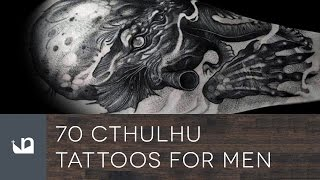 Video 70 Cthulhu Tattoos For Men download MP3, 3GP, MP4, WEBM, AVI, FLV Juni 2018