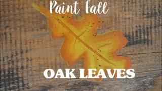 Paint Fall Oak Leaves