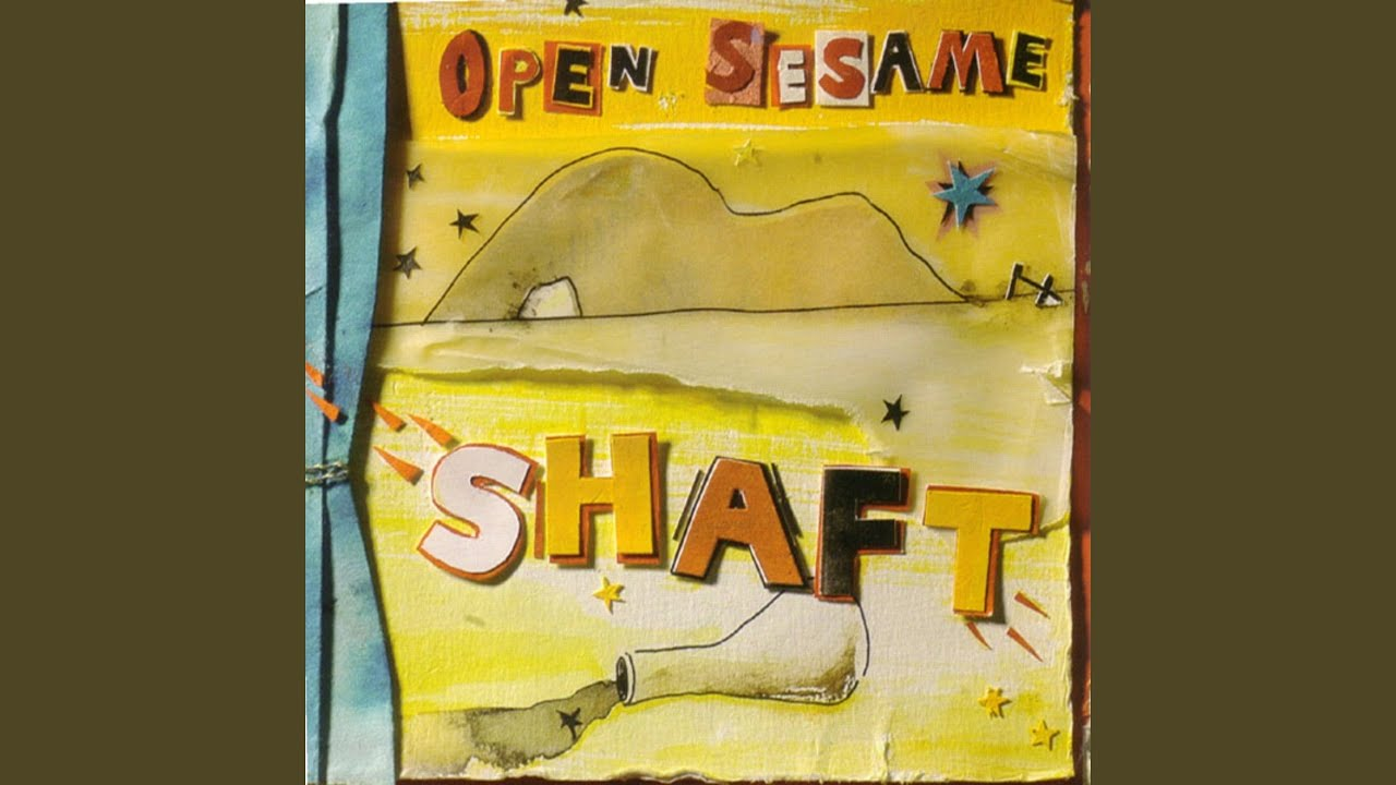 Shaft - Open Sesame