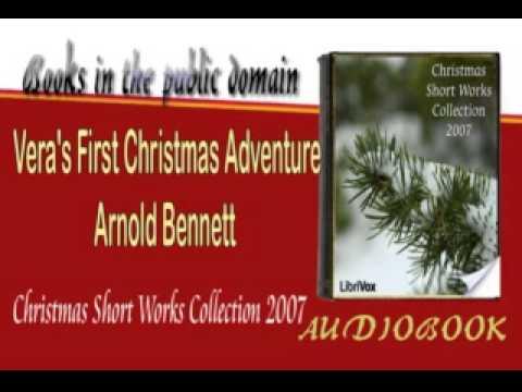 Vera's First Christmas Adventure Arnold Bennett Audiobook