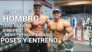 RUTINA DE HOMBRO ISMAEL MARTINEZ / GARROTT IFBB PRO / POSES / DIA