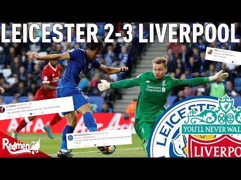 Leicester v Liverpool 2-3 | Twitter Reactions