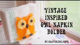 Resin Tutorial: Vintage Inspired Owl Napkin Holder