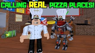 CALLING REAL PIZZA PLACES .. FOR SCIENCE! Roblox Work at a Pizza Place