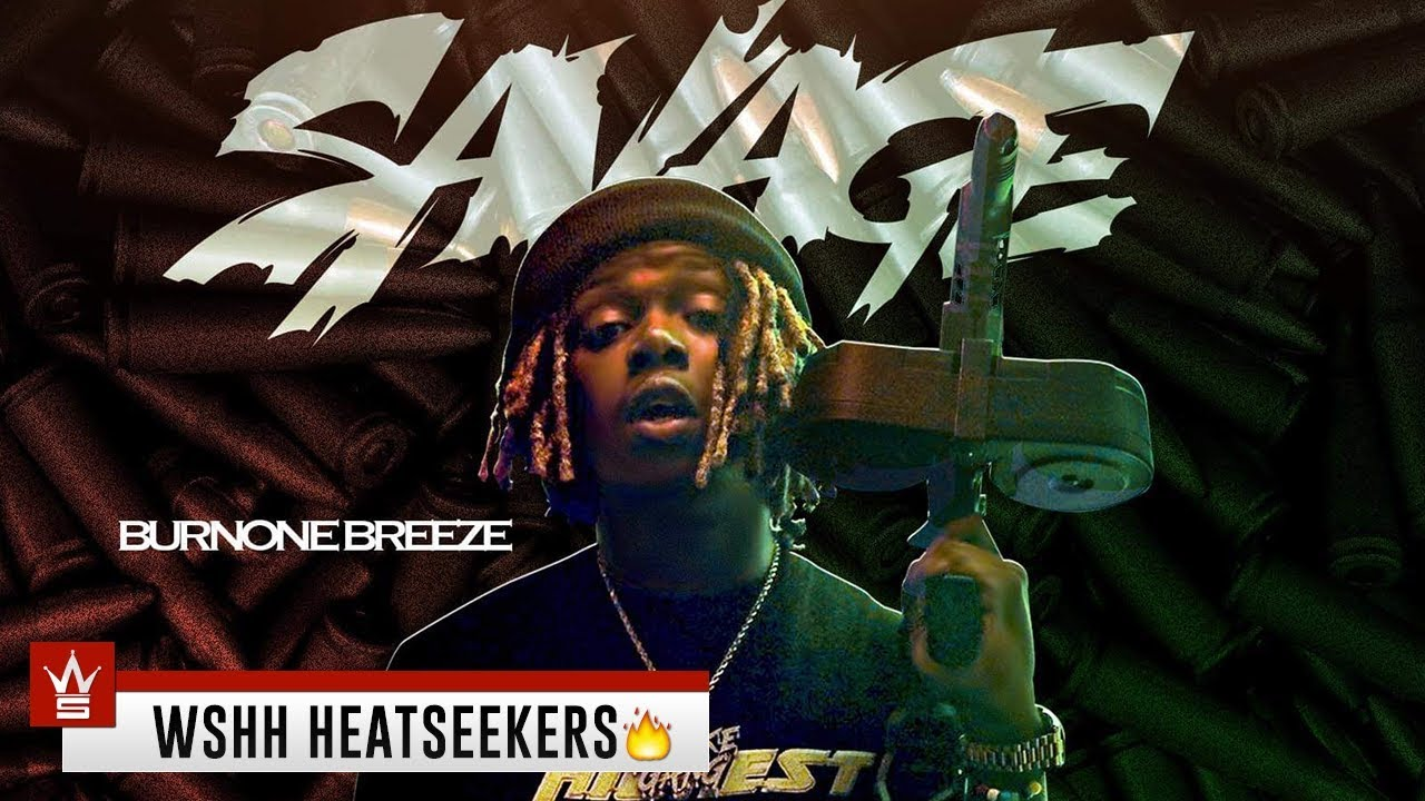 BurnOne Breeze - $avage [WSHH Heatseekers Submitted]