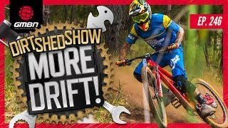 Learning How To Drift Like Sam Hill | Dirt Shed Show Ep. 246