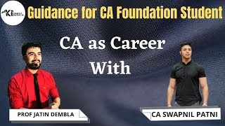 Guidance for CA Foundation student | CA as Career CA Swapnil Patni Sir | Kinshuk Institute
