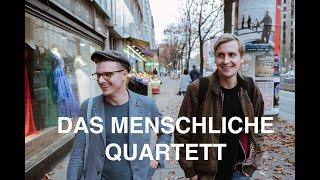 Das menschliche Quartett – Moritz Neumeier & Till Reiners