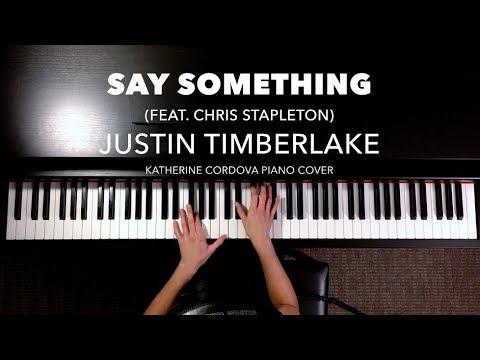 Justin Timberlake - Say Something ft. Chris Stapleton (HQ piano cover)