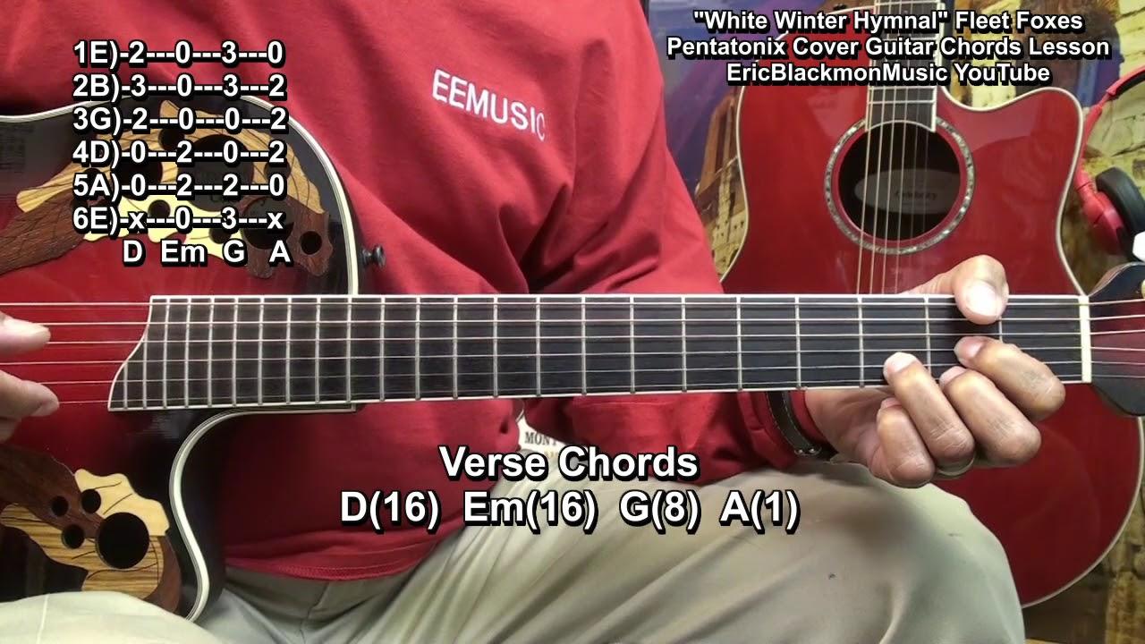 white winter hymnal guitar chords lesson pentatonix fleet. Black Bedroom Furniture Sets. Home Design Ideas