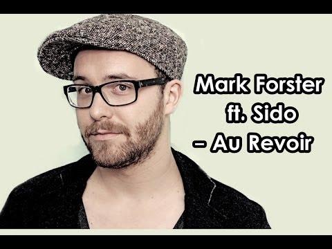 Mark Forster feat Sido - Au Revoir Lyrics