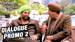 Singh Is King - Akshay Kumar And Om Puri Lost | Dialogue Promo 2