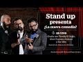 Stand up presenta ¿La nueva comedia?