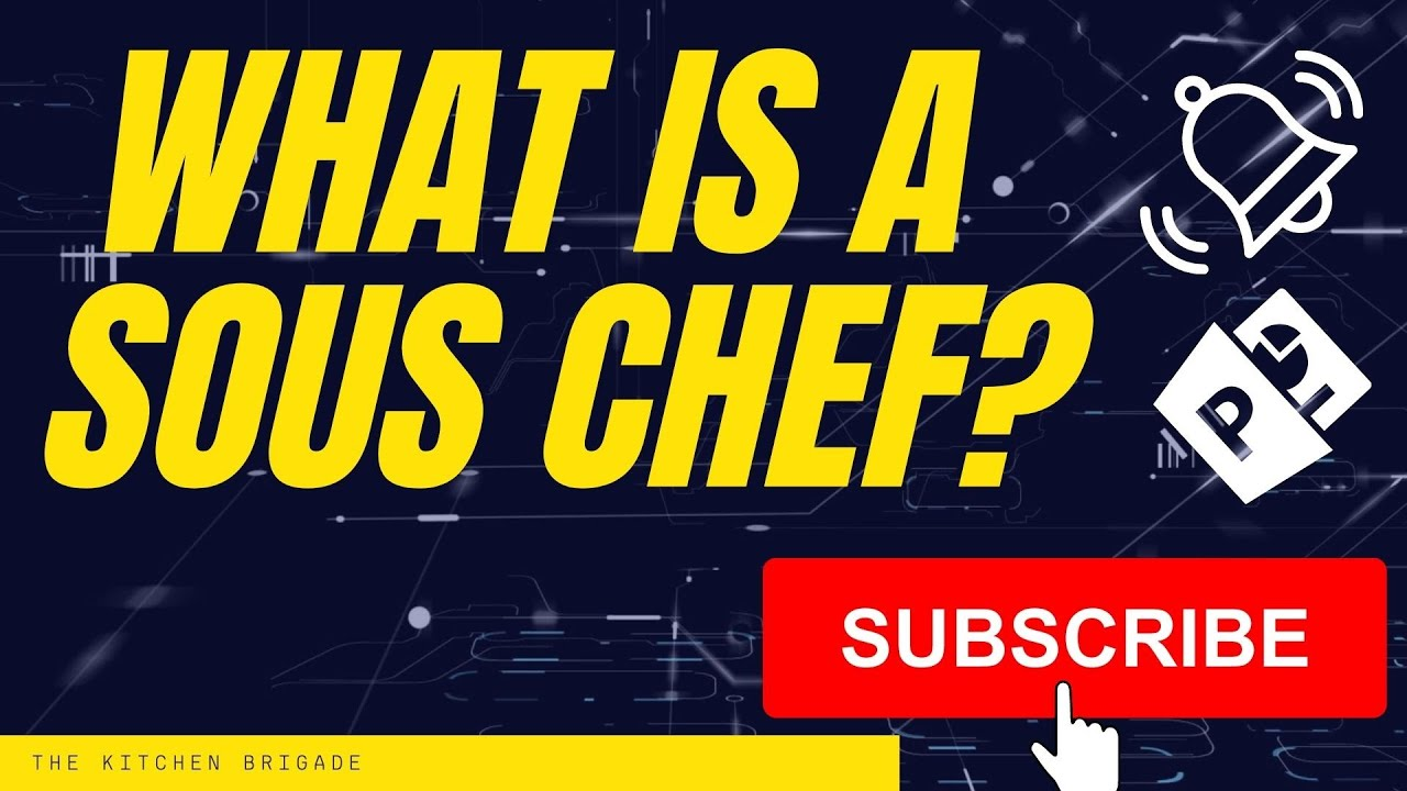 What Is A Sous Chef? A Sous Chef Job Description And Definition ...