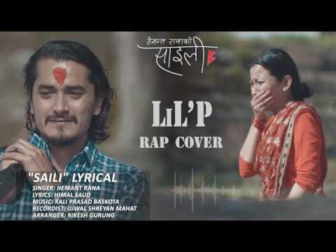 LiL'P - Saili Rap Version Ft. Hemanta Rana