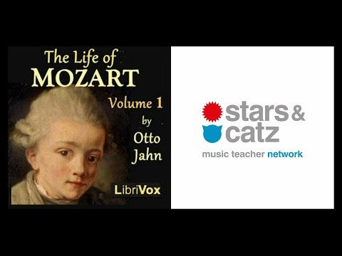 Mozart Audiobook - The Life of Mozart Vol 1 Full (Biography) - 1 of 2