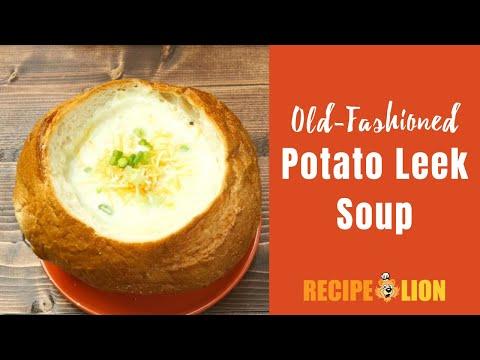 Old Fashioned Potato Leek Soup