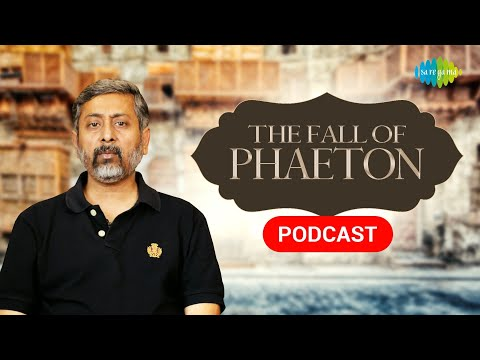 The Fall Of Phaeton | Mythology Comes Alive |  Utkarsh Patel | Saregama Podcast