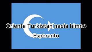 Orienta Turkistan nacia himno Esperanto lyrics version